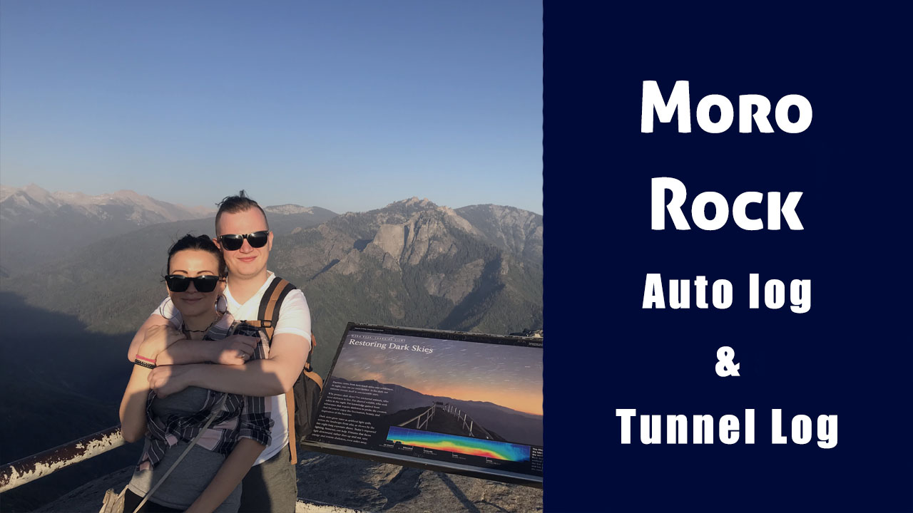 Национальный парк Секвойя: Moro Rock, Auto log & Tunnel Log